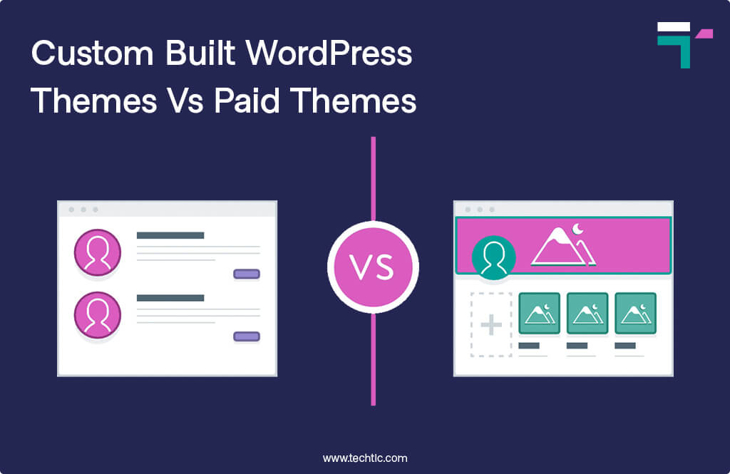 Custom Built WordPress Themes Vs Paid Themes