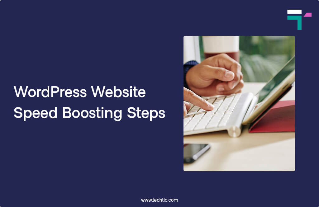 WordPress Website Speed Boosting Steps