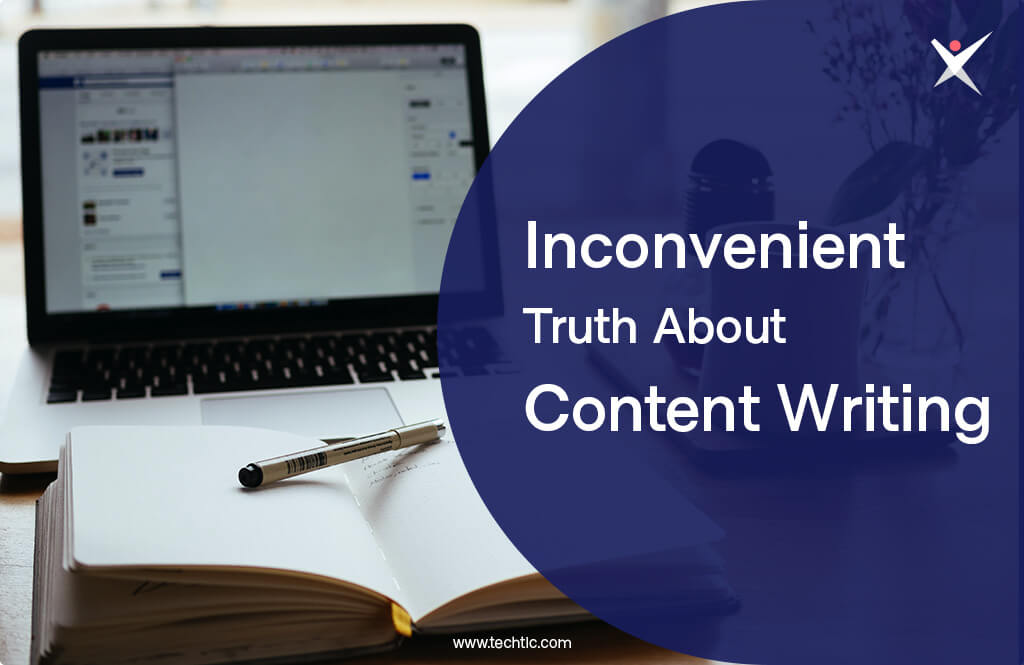 Inconvenient Truth About Content Writing