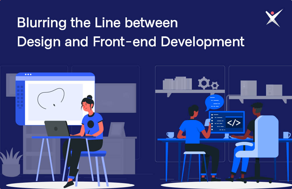 Blurring the Line between Design and Front-end Development