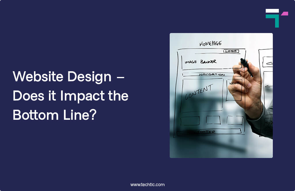 Website Design – Does it Impact the Bottom Line?