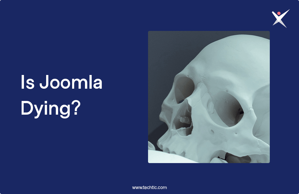 Is Joomla Dying?