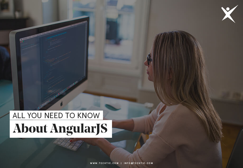 All You Need to Know About AngularJS