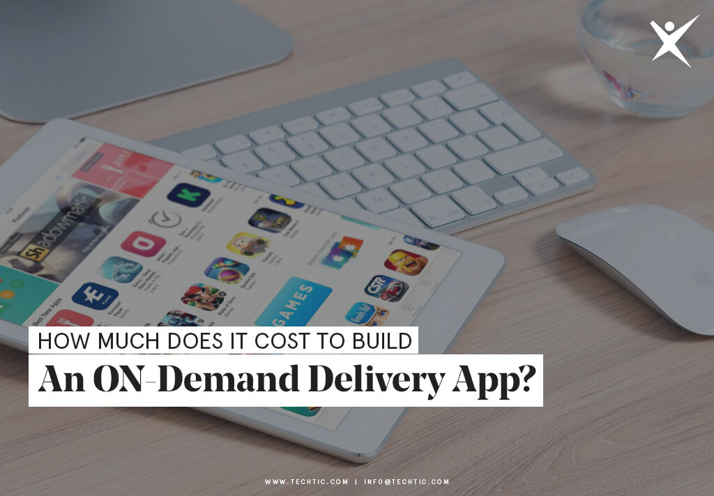 How much does it Cost to Build an ON-Demand Delivery App