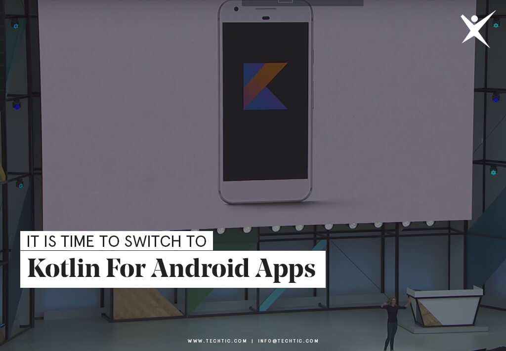 It is time to switch to Kotlin for Android Apps