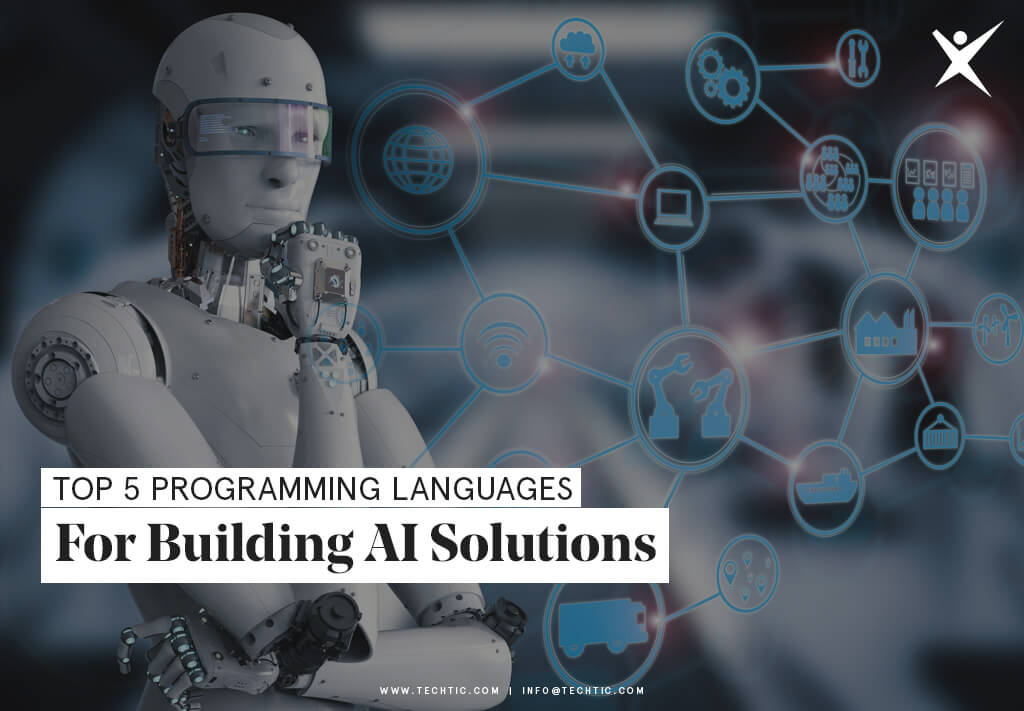 Top 5 Programming Languages for Building AI Solutions