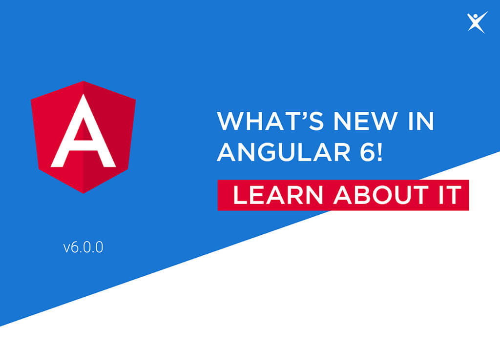 What's New In Angular 6?