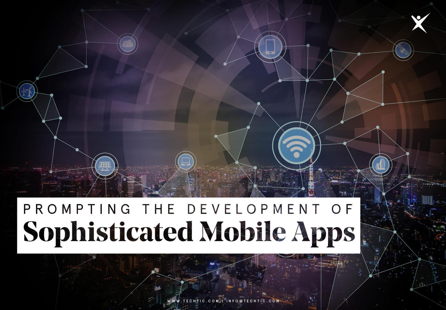 Sophisticated Mobile Apps Development