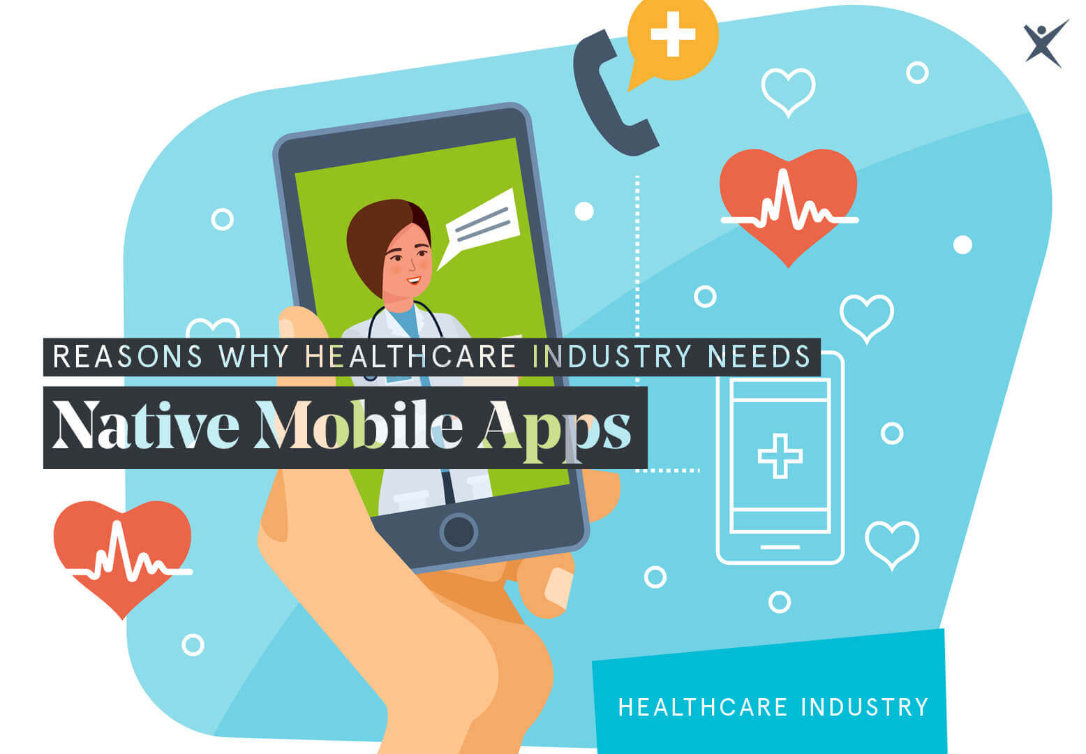 Reasons Why Healthcare Industry Needs Native Mobile Apps