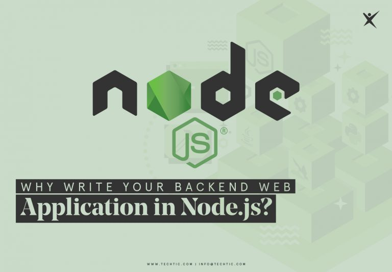 Why Write Your Backend Web Application In Node.js?
