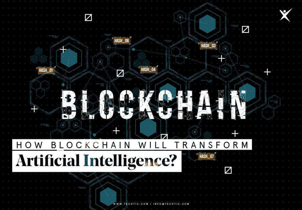 How Blockchain Will Transform Artificial Intelligence?