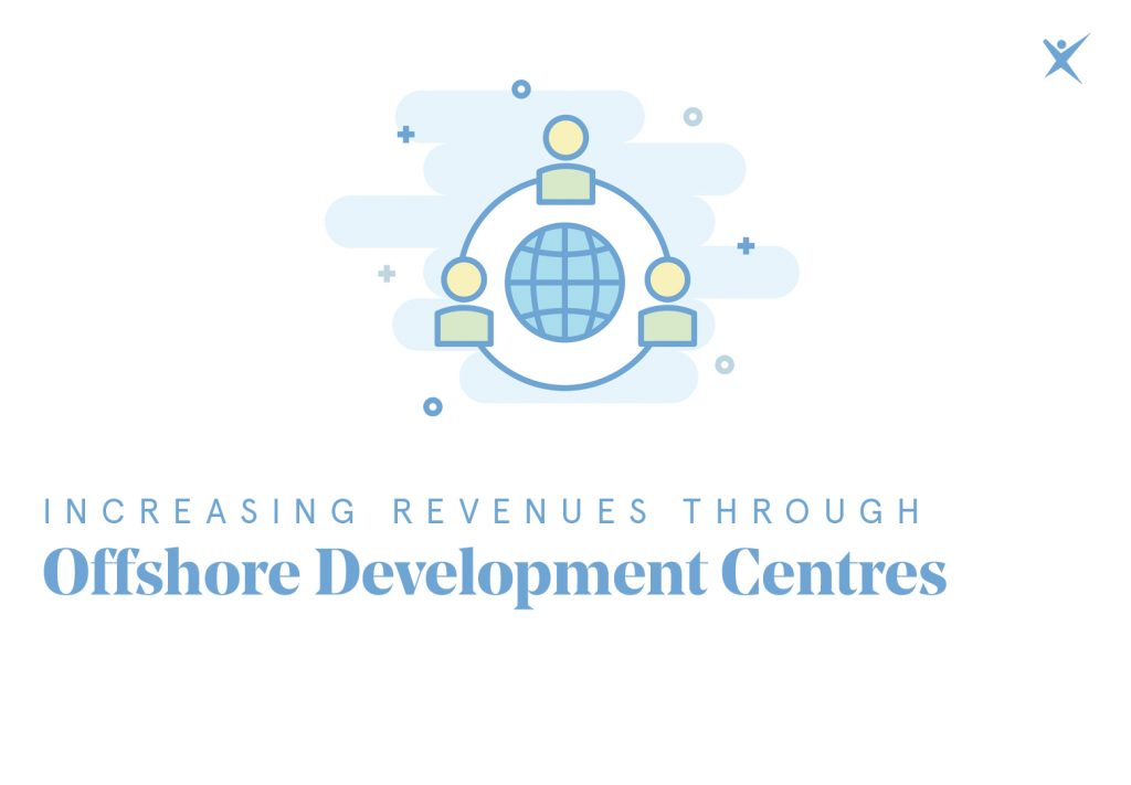 Increasing Revenues Through Offshore Development Centres