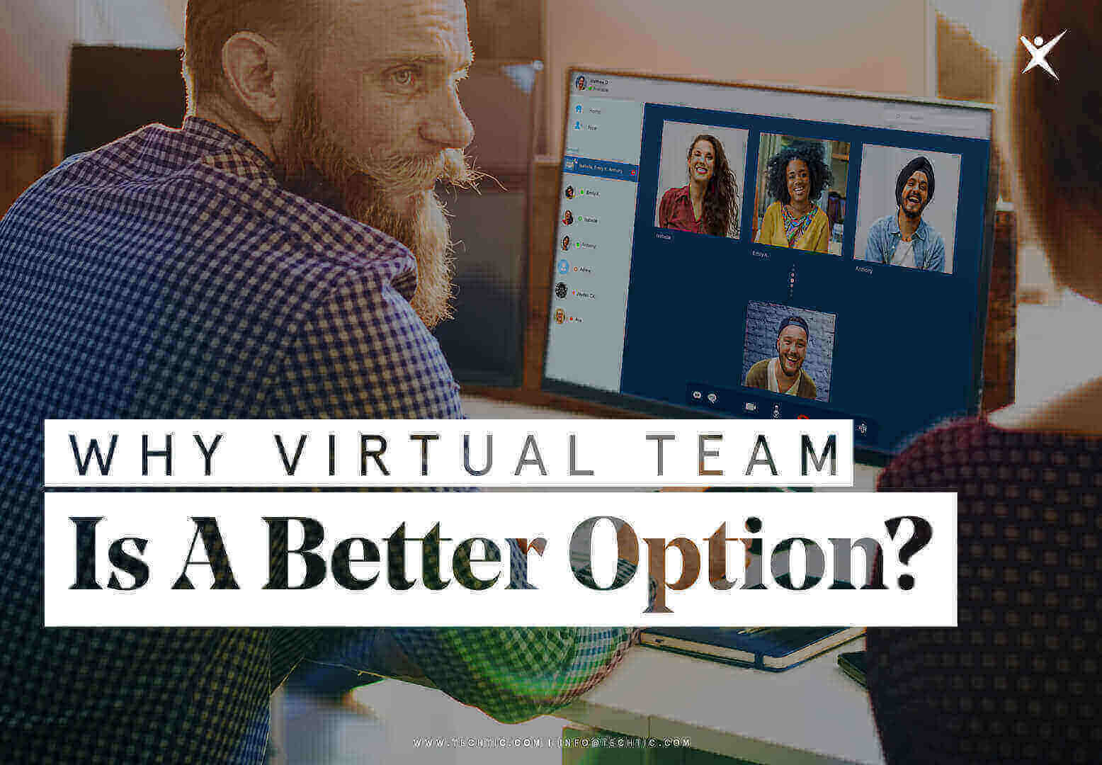 Why Virtual Team Is A Better Option?