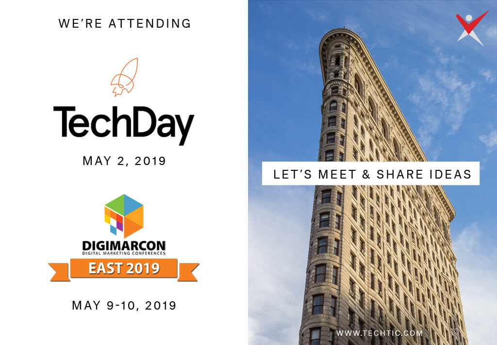 Techtic Solutions Attending TechDay and DigiMarCon 2019