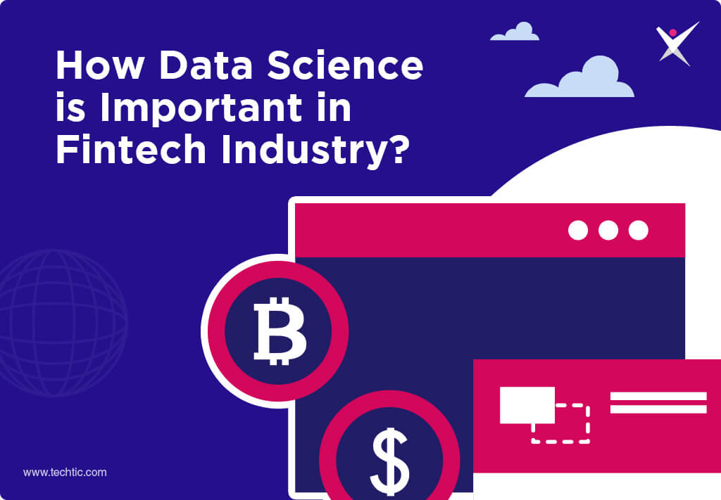 How Data Science is Important in Fintech Industry