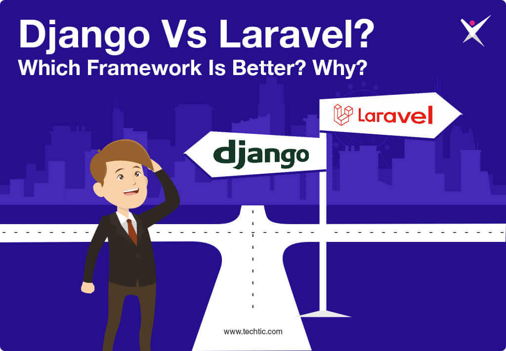 Django vs Laravel -Which Backend Framework is better?