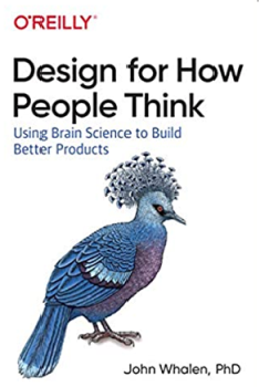 Design for How People Think by John Whalen