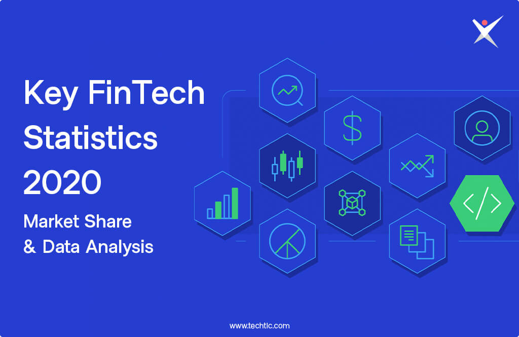 FinTech Statistics You Should Know in 2020