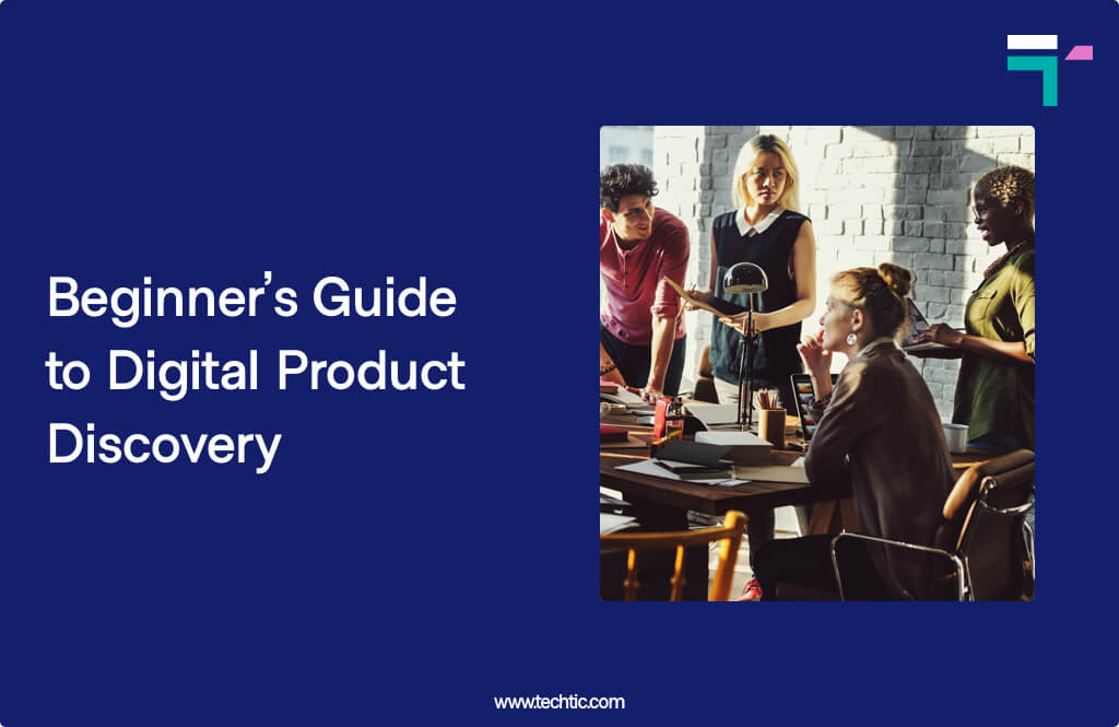 Beginner's Guide to Digital Product Discovery