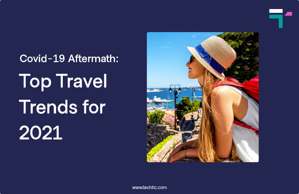 Top Travel Trends for 2021