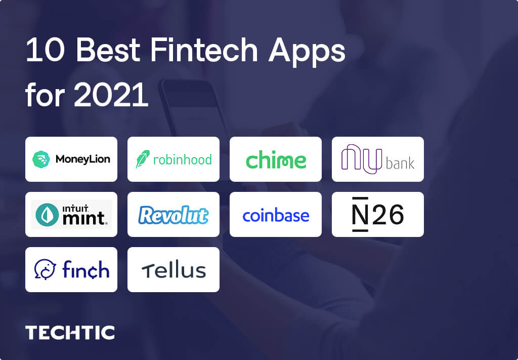 10 Best Fintech Apps for 2021