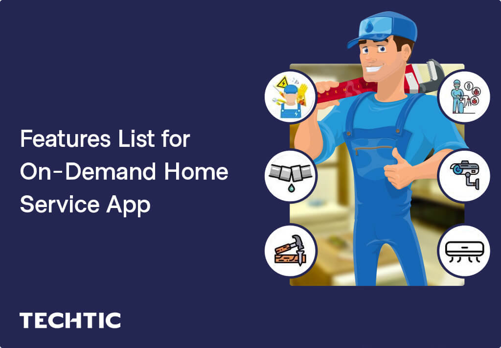 Features List for On-Demand Home Service App