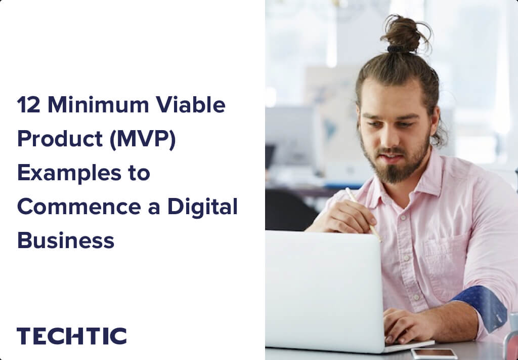 MVP Examples to Commence a Digital Business