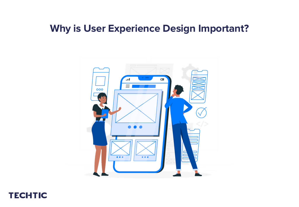Importance of User Experience (UX) Design